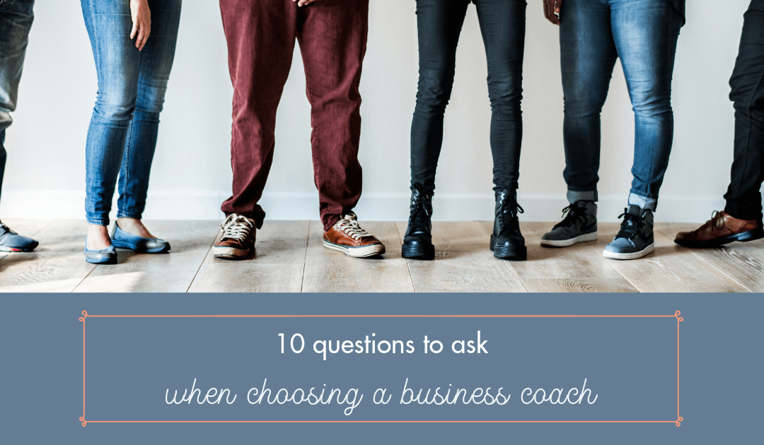 10 questions to ask when choosing a business coach