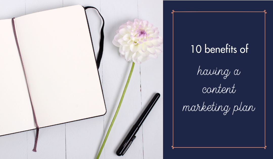 10 benefits of having a content plan