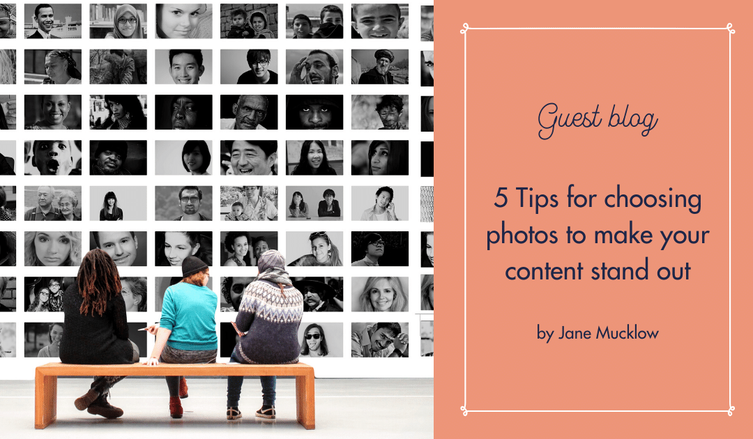 Blog - Tips for choosing content photos